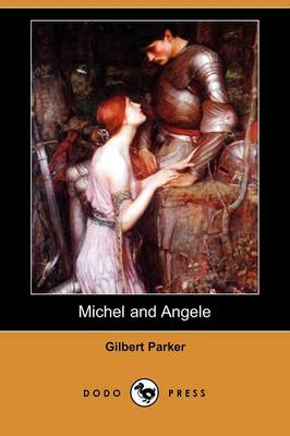 Michel and Angele (a Ladder of Swords) (Dodo Press) (Paperback)