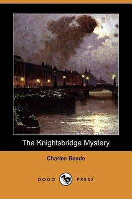 The Knightsbridge Mystery (Dodo Press) (Paperback)