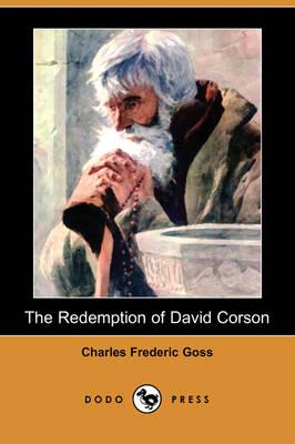 The Redemption of David Corson (Dodo Press) (Paperback)