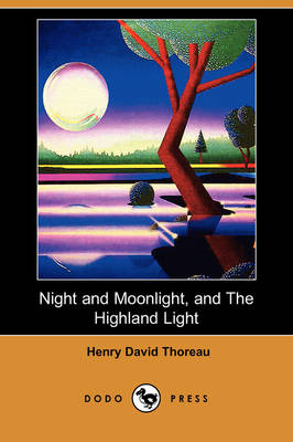 Night and Moonlight, and the Highland Light (Dodo Press) (Paperback)