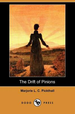 The Drift of Pinions (Dodo Press) (Paperback)
