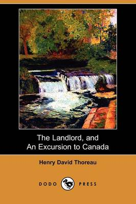 The Landlord, and an Excursion to Canada (Dodo Press) (Paperback)