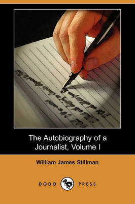 The Autobiography of a Journalist, Volume I (Dodo Press) (Paperback)