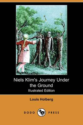 Niels Klim's Journey Under the Ground (Illustrated Edition) (Dodo Press) (Paperback)