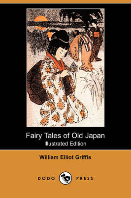 Fairy Tales of Old Japan (Illustrated Edition) (Dodo Press) (Paperback)