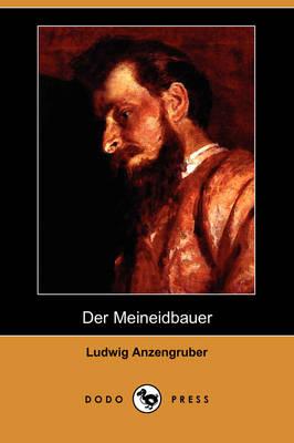 Der Meineidbauer (Dodo Press) (Paperback)