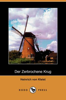 Der Zerbrochene Krug (Dodo Press) (Paperback)
