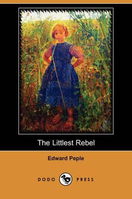 The Littlest Rebel (Dodo Press) (Paperback)