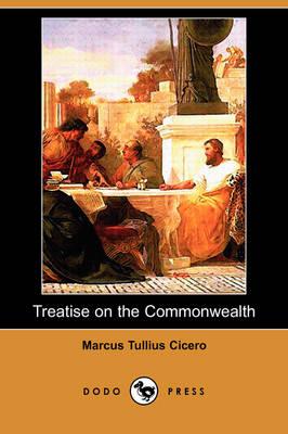 Treatise on the Commonwealth (Dodo Press) (Paperback)