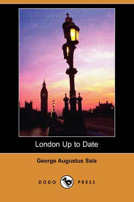 London Up to Date (Dodo Press) (Paperback)