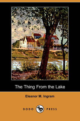 The Thing from the Lake (Dodo Press) (Paperback)