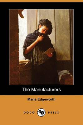 The Manufacturers (Dodo Press) (Paperback)