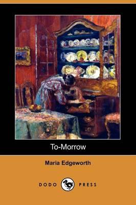 To-Morrow (Dodo Press) (Paperback)