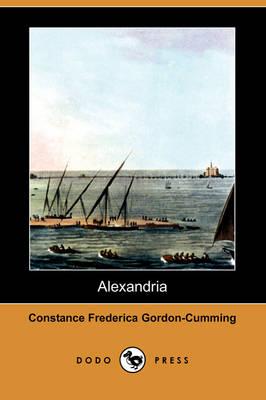 Alexandria (Dodo Press) (Paperback)