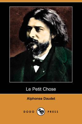 Le Petit Chose (Dodo Press) (Paperback)
