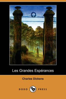 Les Grandes Esperances (Dodo Press) (Paperback)