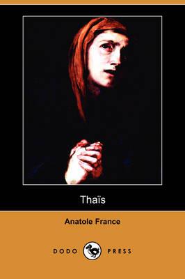 Thais (Dodo Press) (Paperback)