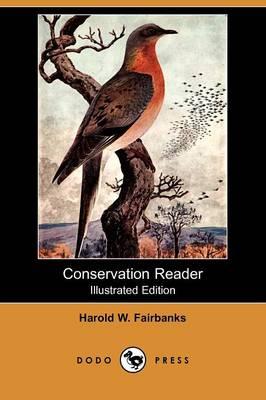 Conservation Reader (Illustrated Edition) (Dodo Press) (Paperback)