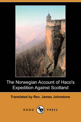 The Norwegian Account of Haco's Expedition Against Scotland (Dodo Press) (Paperback)