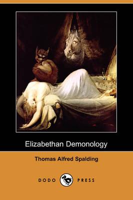Elizabethan Demonology (Dodo Press) (Paperback)