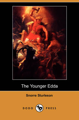 The Younger Edda (Dodo Press) (Paperback)