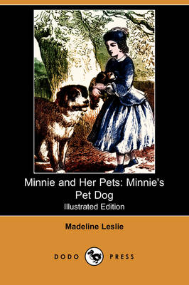 Minnie and Her Pets: Minnie's Pet Dog (Illustrated Edition) (Dodo Press) (Paperback)
