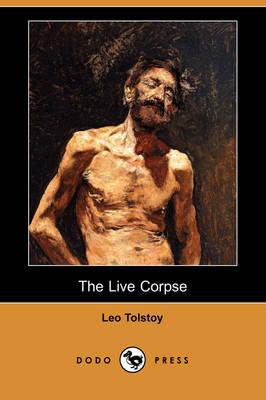 The Live Corpse (Dodo Press) (Paperback)