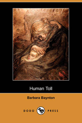 Human Toll (Dodo Press) (Paperback)