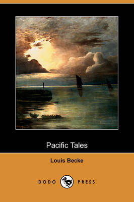 Pacific Tales (Dodo Press) (Paperback)