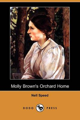 Molly Brown's Orchard Home (Dodo Press) (Paperback)