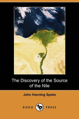 The Discovery of the Source of the Nile (Dodo Press) (Paperback)