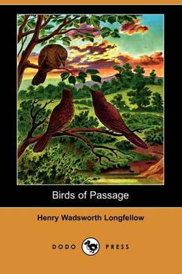 Birds of Passage (Dodo Press) (Paperback)