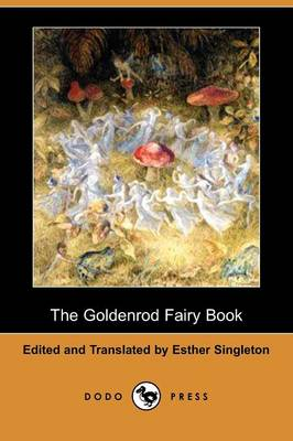 The Goldenrod Fairy Book (Dodo Press) (Paperback)
