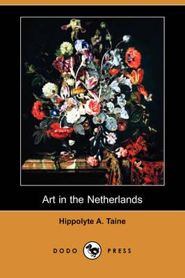 Art in the Netherlands (Dodo Press) (Paperback)