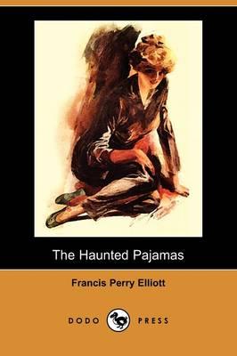 The Haunted Pajamas (Dodo Press) (Paperback)