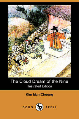 The Cloud Dream of the Nine (Illustrated Edition) (Dodo Press) (Paperback)