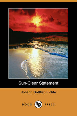 Sun-Clear Statement (Dodo Press) (Paperback)