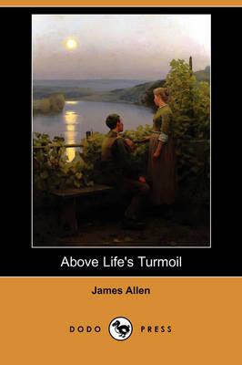 Above Life's Turmoil (Paperback)