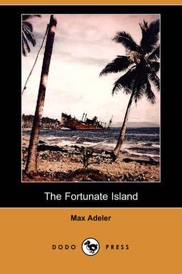 The Fortunate Island (Dodo Press) (Paperback)