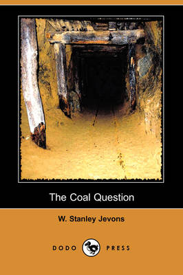 The Coal Question (Dodo Press) (Paperback)