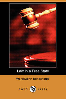 Law in a Free State (Dodo Press) (Paperback)