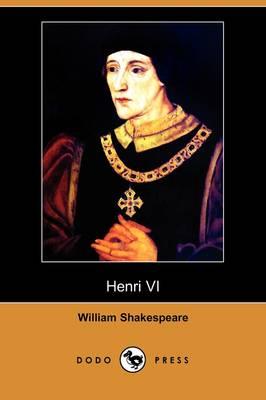 Henri VI (Dodo Press) (Paperback)