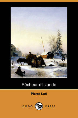 Pecheur D'Islande (Dodo Press) (Paperback)
