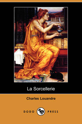 La Sorcellerie (Dodo Press) (Paperback)