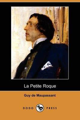 La Petite Roque (Dodo Press) (Paperback)