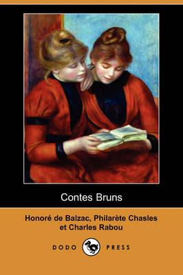 Contes Bruns (Dodo Press) (Paperback)