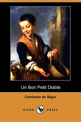 Un Bon Petit Diable (Dodo Press) (Paperback)