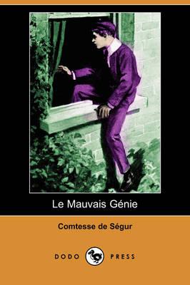 Le Mauvais Gnie (Dodo Press) (Paperback)