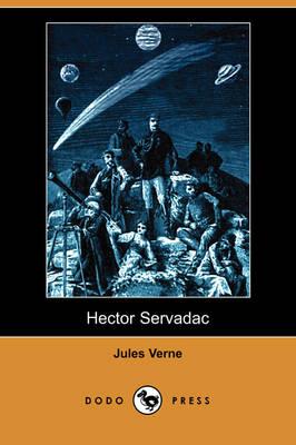 Hector Servadac (Dodo Press) (Paperback)