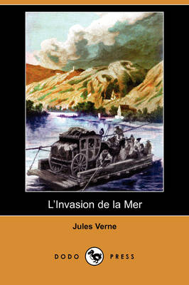 L'Invasion de la Mer (Dodo Press) (Paperback)